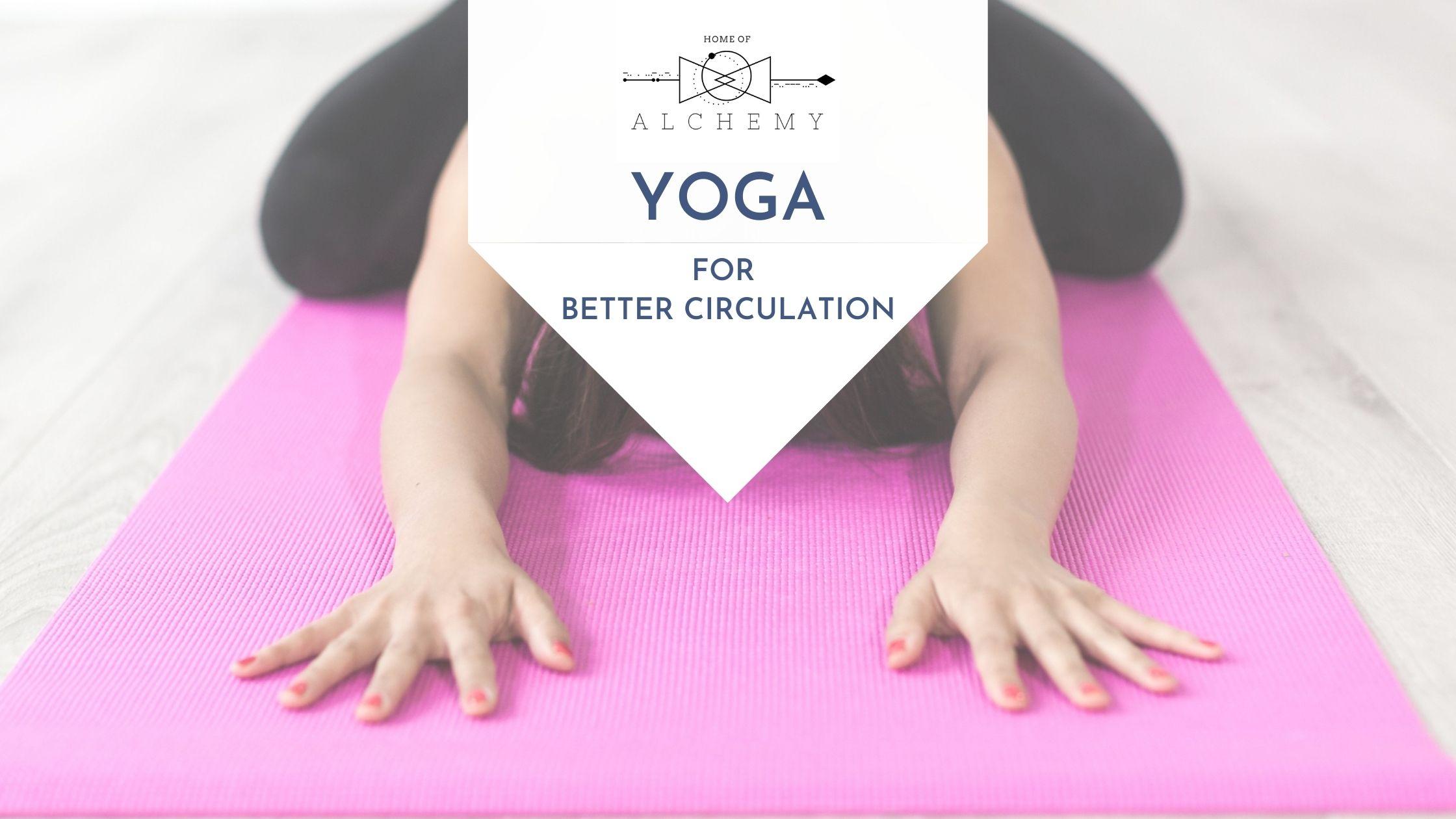 Yoga for better circulation
